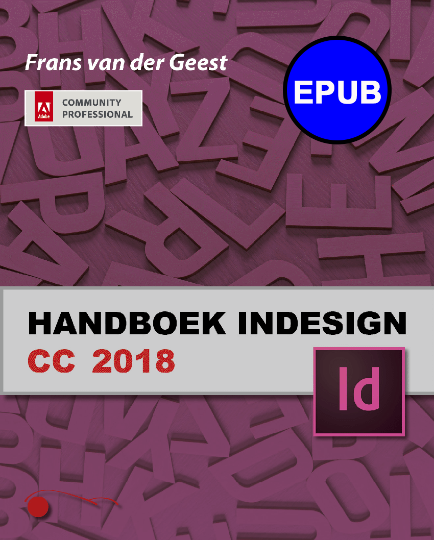 Handboek InDesign CC 2018 (FXL ePub)